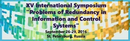 "XV International Symposium ""Problems of Redundancy in Information and Control Systems"""